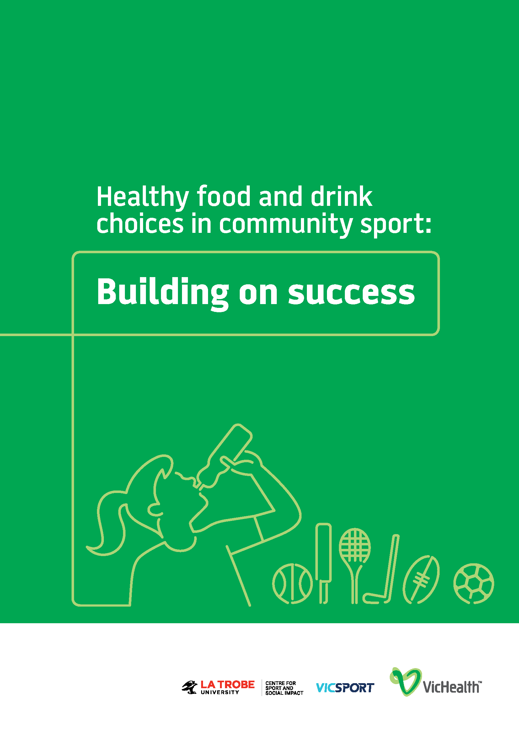 Healthy Food and Drink in Commnity Sport Building on Success